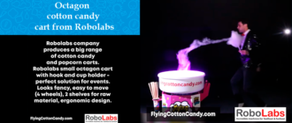 Octagon cotton candy cart from Robolabs